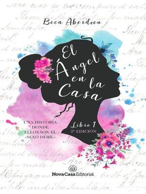 cover image of El ángel en la casa