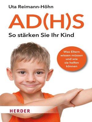 cover image of AD(H)S--So stärken Sie Ihr Kind