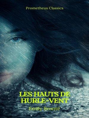 cover image of Les Hauts de Hurle-vent (Prometheus Classics)(Table de matières Active)