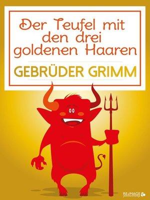 cover image of Der Teufel mit den drei goldenen Haaren