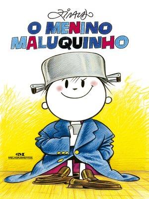 cover image of O Menino Maluquinho