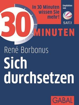 cover image of 30 Minuten Sich durchsetzen