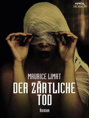 cover image of DER ZÄRTLICHE TOD