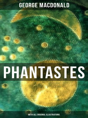 cover image of PHANTASTES (With All Original Illustrations)