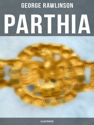 cover image of PARTHIA (Illustrated)