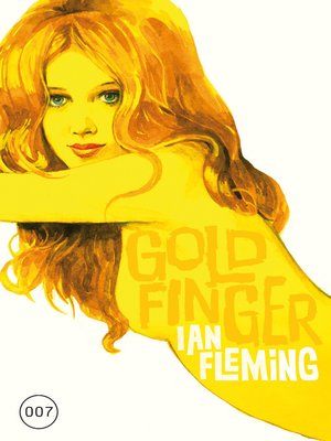 cover image of James Bond 07--Goldfinger