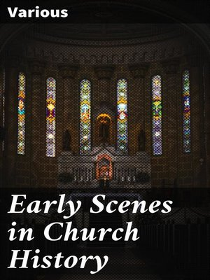 cover image of Early Scenes in Church History