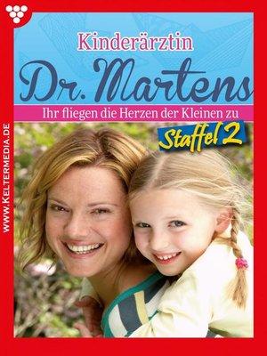 cover image of Kinderärztin Dr. Martens Staffel 2 – Arztroman