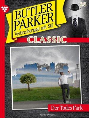 cover image of Butler Parker Classic 25 – Kriminalroman