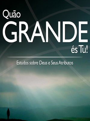 cover image of Quão grande és Tu (Revista do aluno)