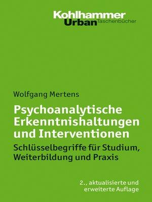 cover image of Psychoanalytische Erkenntnishaltungen und Interventionen