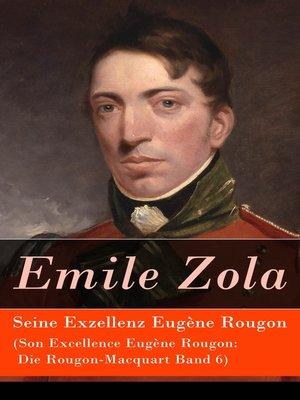 cover image of Seine Exzellenz Eugène Rougon (Son Excellence Eugène Rougon