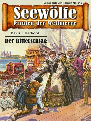 cover image of Seewölfe--Piraten der Weltmeere 156