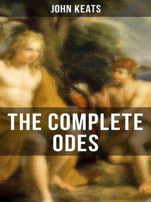 cover image of THE COMPLETE ODES OF JOHN KEATS