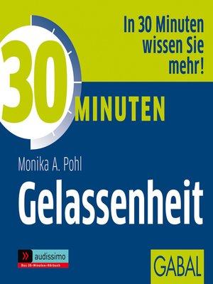 cover image of 30 Minuten Gelassenheit
