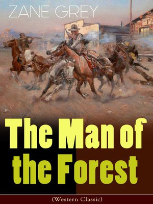 cover image of The Man of the Forest (Western Classic)