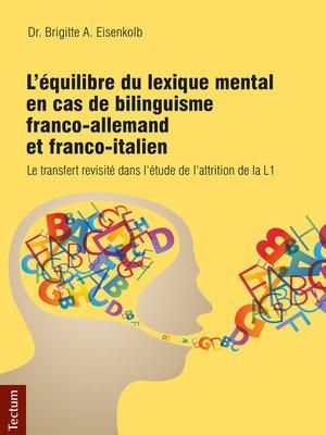 cover image of L'équilibre du lexique mental en cas de bilinguisme franco-allemand et franco-italien