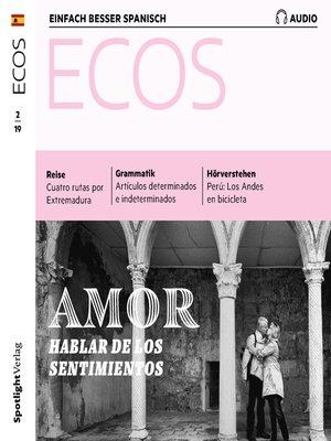 cover image of Spanisch lernen Audio--Liebe--Über Gefühle sprechen