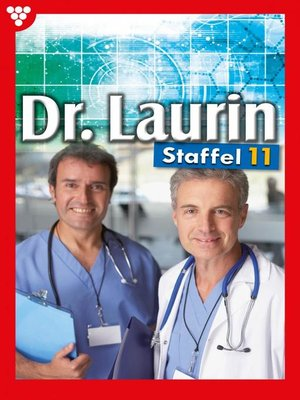 cover image of Dr. Laurin Staffel 11 – Arztroman