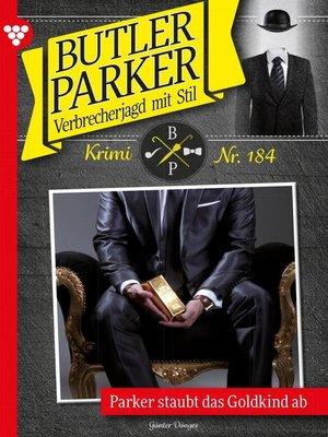 cover image of Butler Parker 184 – Kriminalroman