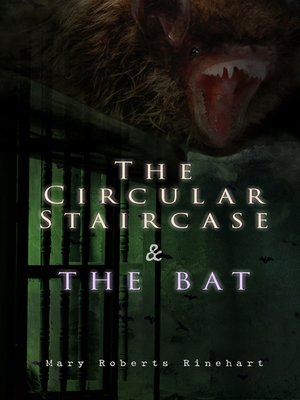 cover image of The Circular Staircase & the Bat