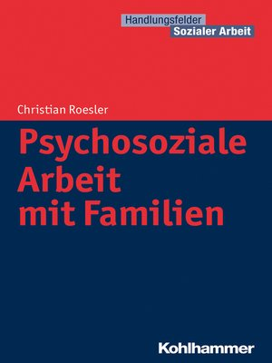 cover image of Psychosoziale Arbeit mit Familien