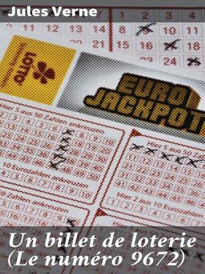 cover image of Un billet de loterie (Le numéro 9672)