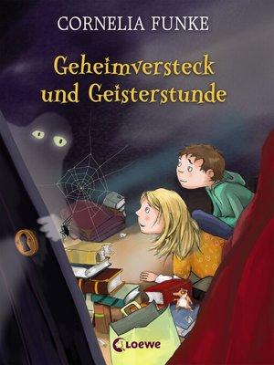 cover image of Geheimversteck und Geisterstunde