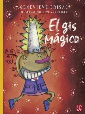 cover image of El gis mágico