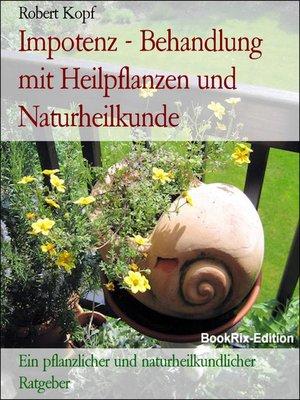 cover image of Impotenz--Behandlung mit Heilpflanzen und Naturheilkunde