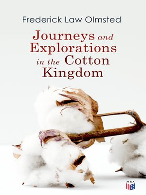 cover image of Journeys and Explorations in the Cotton Kingdom