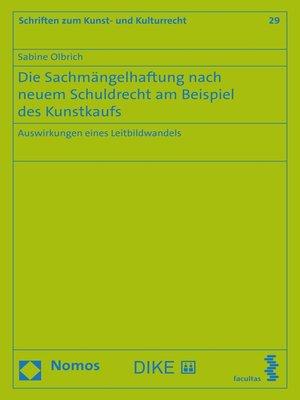 cover image of Die Sachmängelhaftung nach neuem Schuldrecht am Beispiel des Kunstkaufs