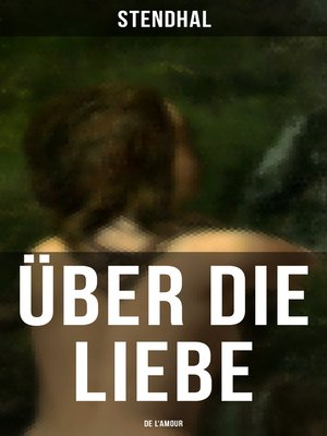 cover image of Über die Liebe (De l'amour)