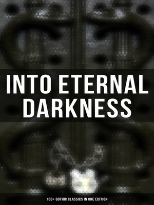 cover image of Into Eternal Darkness
