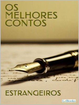 cover image of Os Melhores Contos Estrangeiros