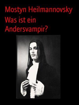 cover image of Was ist ein Andersvampir?