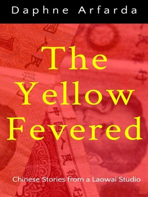 cover image of The Yellow Fevered