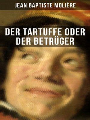 cover image of Der Tartuffe oder Der Betrüger