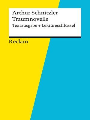 cover image of Textausgabe + Lektüreschlüssel. Arthur Schnitzler