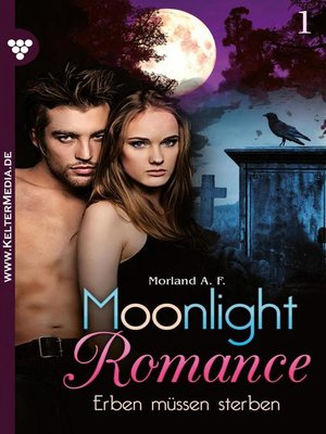 cover image of Moonlight Romance 1 – Romantic Thriller