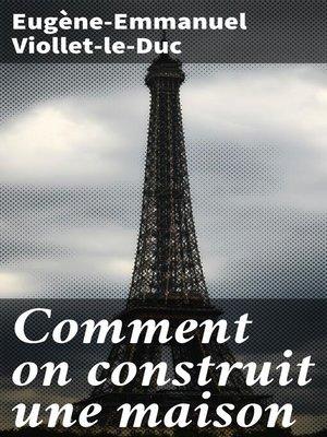 cover image of Comment on construit une maison