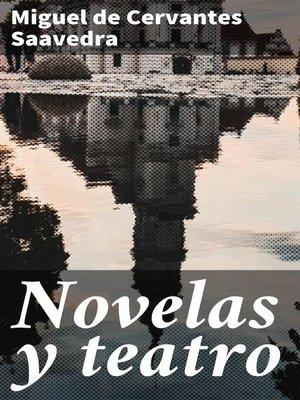 cover image of Novelas y teatro