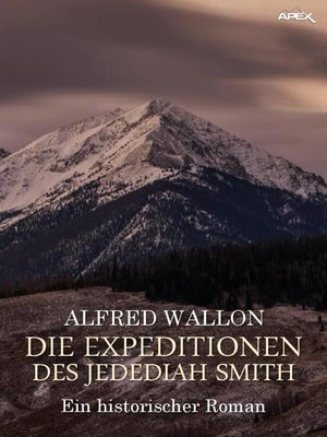 cover image of DIE EXPEDITIONEN DES JEDEDIAH SMITH