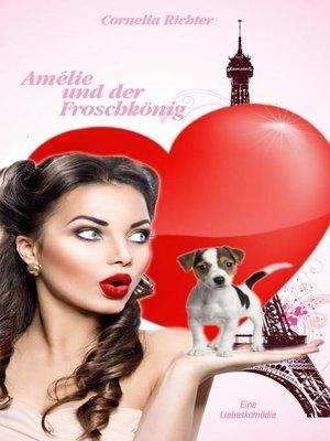 cover image of Amélie und der Froschkönig.