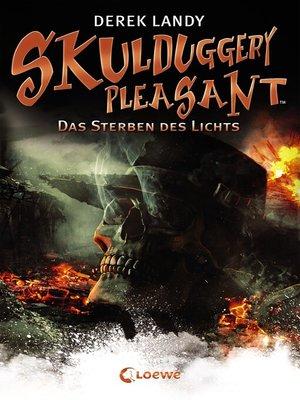 cover image of Skulduggery Pleasant (Band 9)--Das Sterben des Lichts