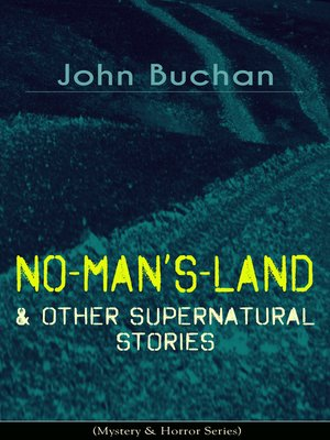 cover image of NO-MAN'S-LAND & Other Supernatural Stories (Mystery & Horror Series)