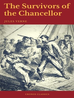 cover image of The Survivors of the Chancellor (Cronos Classics)