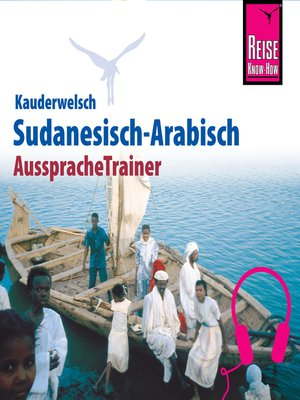 cover image of Reise Know-How Kauderwelsch AusspracheTrainer Sudanesisch-Arabisch