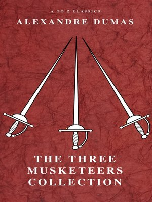 cover image of The Three Musketeers Collection