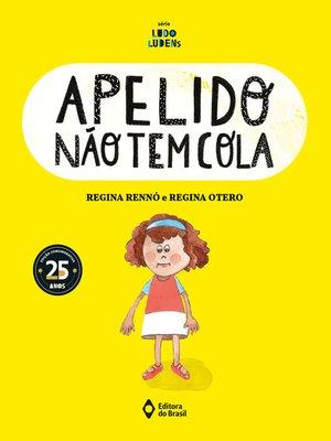 cover image of Apelido não tem cola